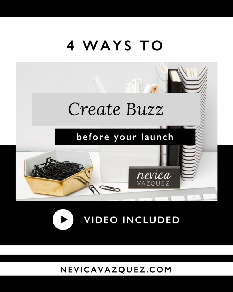 4 Ways To Create Buzz Before Your Launch