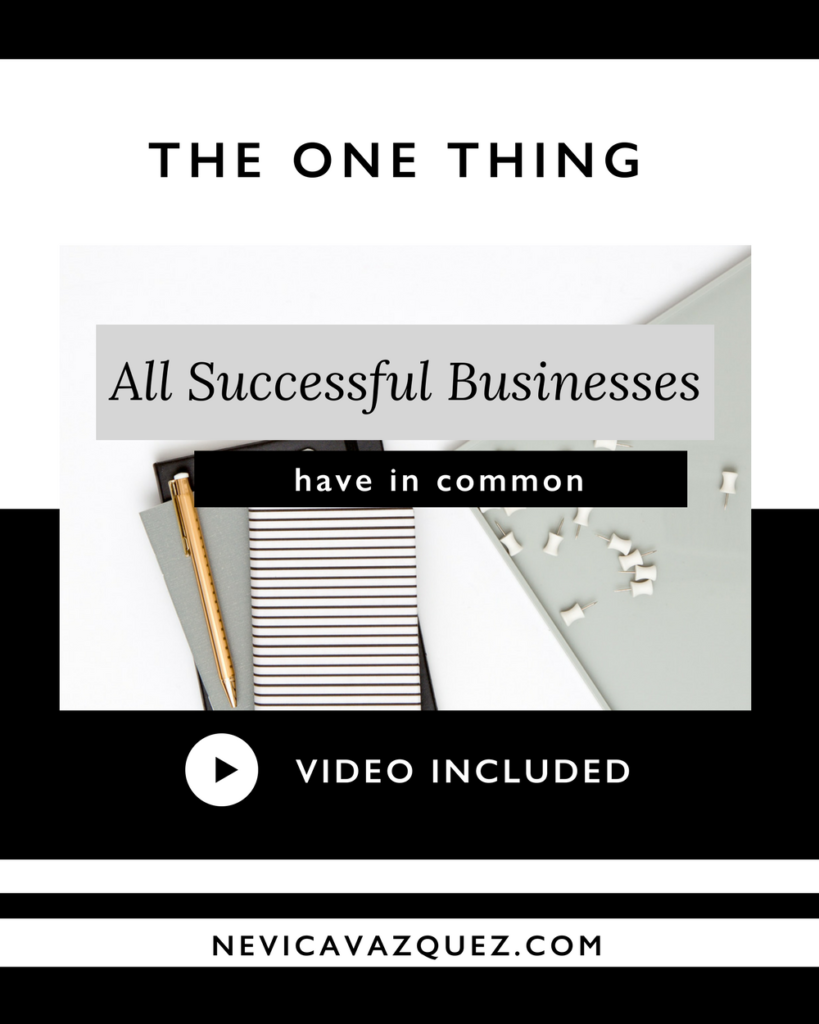 The One Thing All Successful Businesses Have In Common