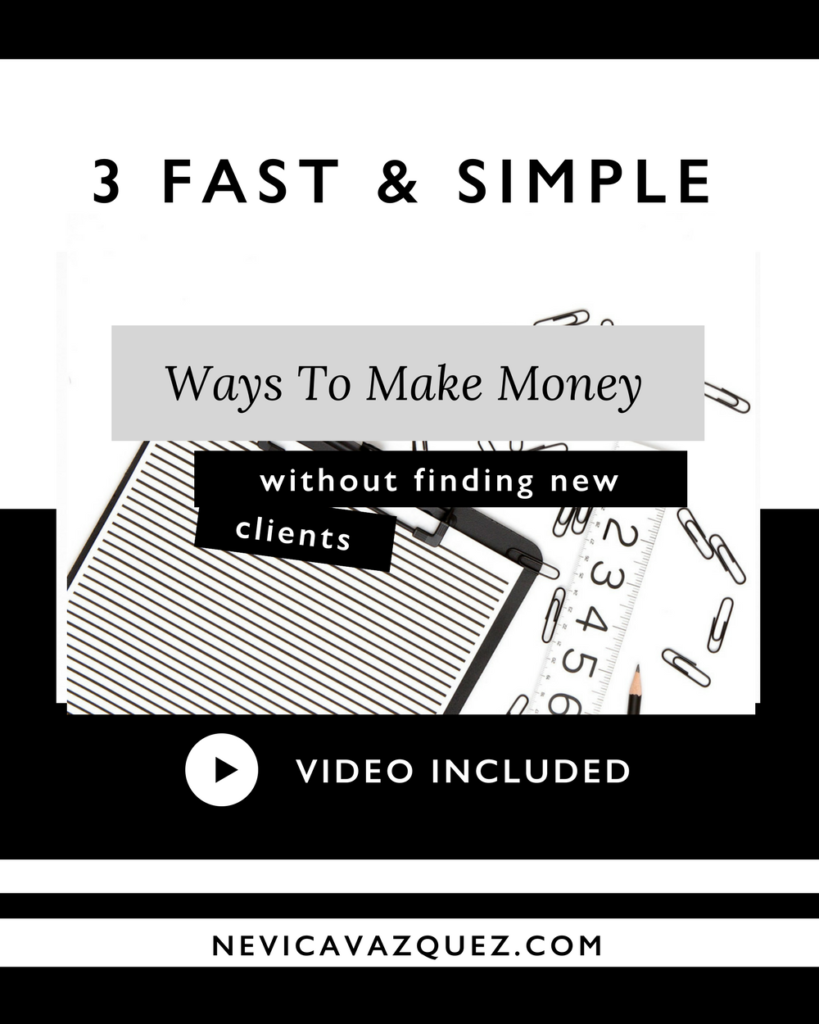 3 Ways To Make Money Without Finding New Clients