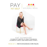 kat schmoyer interview pay yo self